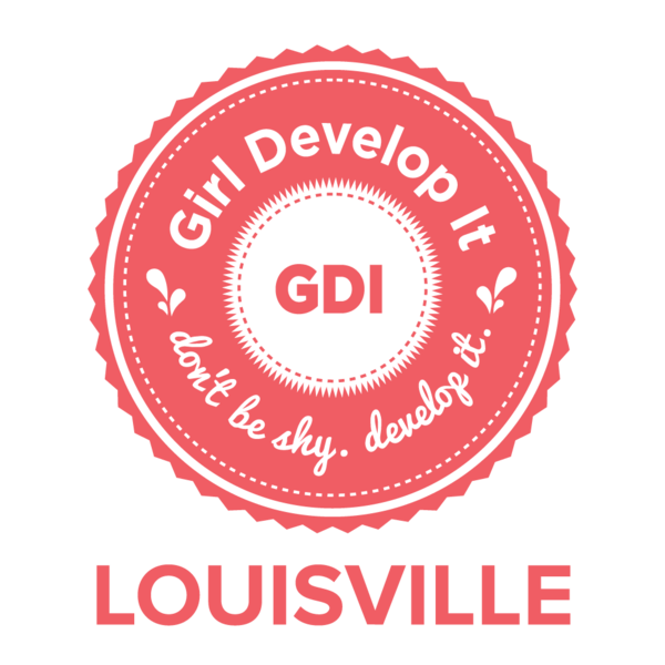 Girl Develop It Louisville